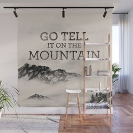 Go Tell It On The Mountain Wall Mural