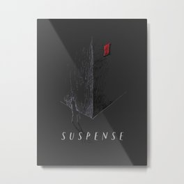 Suspense Metal Print