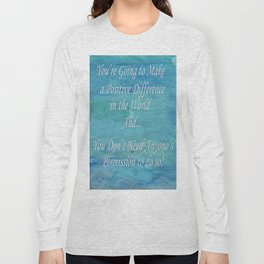 A Positive Difference Long Sleeve T-shirt