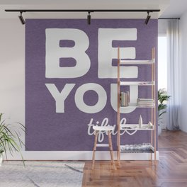 Be-You-Tiful Positive Quote Wall Mural
