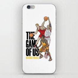 Basketball The Game Of Us Basket Ball Sport Team Gift iPhone Skin