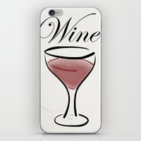wine iPhone & iPod Skins featuring Wine. by N140
