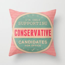 Support Conservatives Throw Pillow