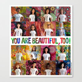 You Are Beautiful, Too! (square) Canvas Print