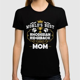 World's Best Rhodesian Ridgeback Mom T-shirt