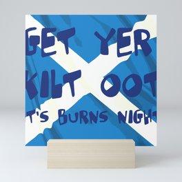 Get Yer Kilt Oot Its Burns Night Blue Text With Saltire Mini Art Print