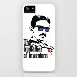 Tesla the Godfather of Inventors iPhone Case