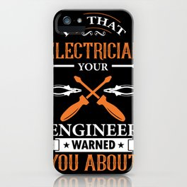Electrician saying volt voltage iPhone Case
