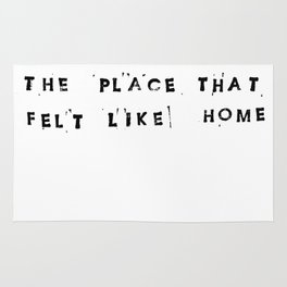 The Place That Felt Like Home Rug
