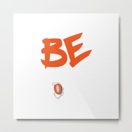 Be A Donor Animal Lover Gift Metal Print