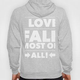 I Love fall most of all 2 Hoody