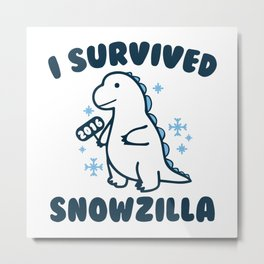 I Survived Snowzilla 2016 Metal Print