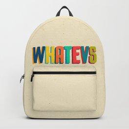 Whatevs Backpack