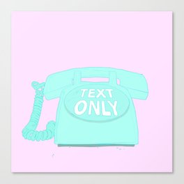 TEXT ONLY Canvas Print