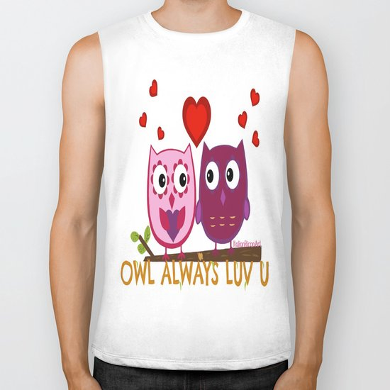 Owl Always Love You Biker Tank