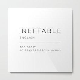 Ineffable Definition Metal Print