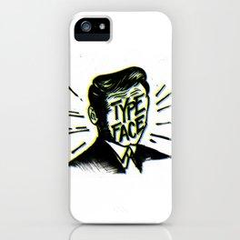 Typeface iPhone Case
