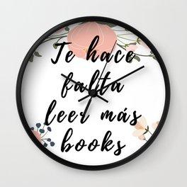 Te hace falta leer más books Wall Clock