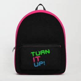 Turn It Up! Dance Music Quote Backpack