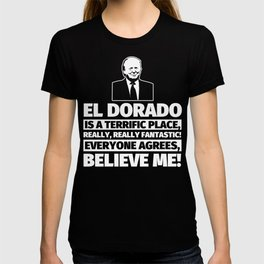 El Dorado Funny Gifts - City Humor T-shirt