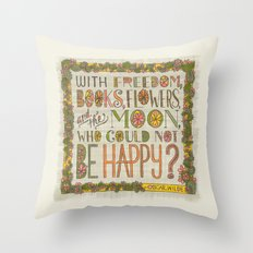 With Freedom, Books, Flowers, and the Moon, Who Could Not Be Happy? (Grow Free Series) Throw Pillow