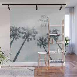 Palm trees with sun | enjoy every single moment Wall Mural