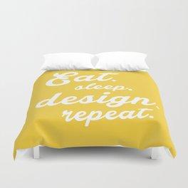 Eat.Sleep.Design.Repeat Duvet Cover