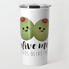 Olive Me Loves Olive You Travel Mug
