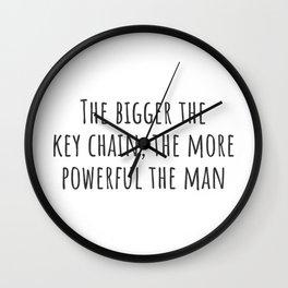 The Bigger the Key Chain Wall Clock