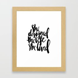 Black White Typography Calligraphy Quote She Loved Life Ink Brusthroke Watercolor Framed Art Print