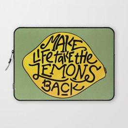 Make Life Take the Lemons Back Illustrated Quote Laptop Sleeve