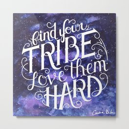 Find Your Tribe Watercolor Metal Print