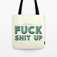 will ferrell Tote Bags featuring Fuck Shit Up by Crafty Lemon