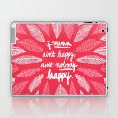 If Mama Ain't Happy – Pink Laptop & iPad Skin