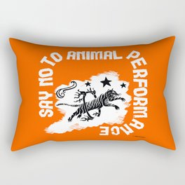 Say NO to Animal Performance Tiger I Rectangular Pillow