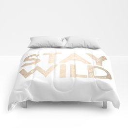 Stay Wild White Gold Quote Comforters