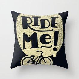 Ride Me Bicycle Throw Pillow