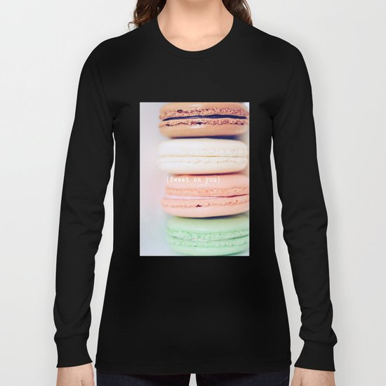 {Sweet on you} Long Sleeve T-shirt