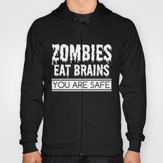 Zombies Eat Brains Hoody