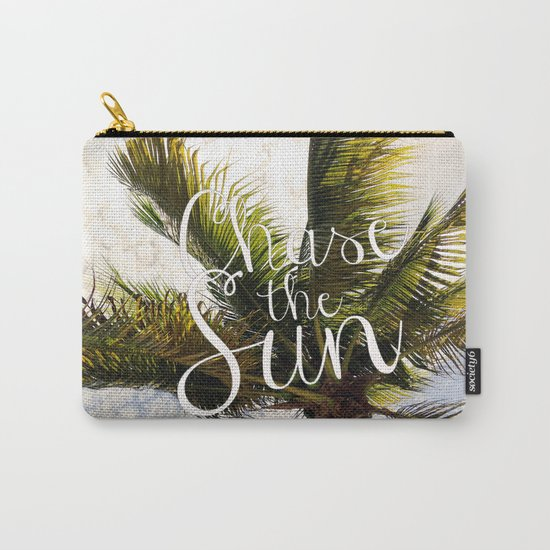 CHASE THE SUN QUOTE Carry-All Pouch
