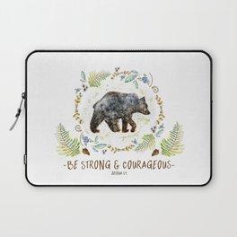"Bear ""Be Strong & Courageous"" Joshua 1:9 Laptop Sleeve"