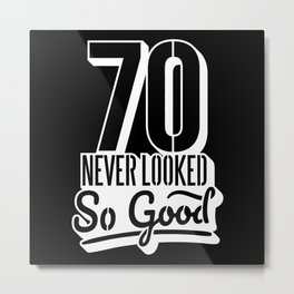 70th Birthday Gift idea Metal Print