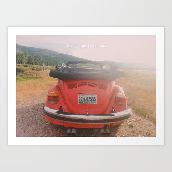 NEVER STOP EXPLORING II - vintage vw bug Art Print