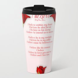 I Believe Travel Mug