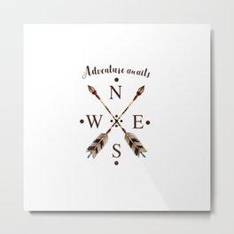 Cardinal directions Compass Arrows Adventure awaits Typography Metal Print
