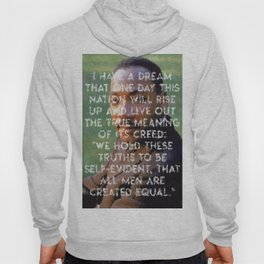 I have a dream - Martin Luther King Junior Wall Art Portrait, Speech, Home Decor, Dorm Decor Hoody
