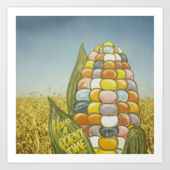 Have a Corny Time Art Print