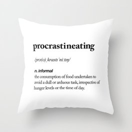 Procrastineating black and white contemporary minimalism typography design home wall decor bedroom Throw Pillow