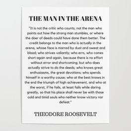 The Man In The Arena Speech Theodore Roosevelt Poster
