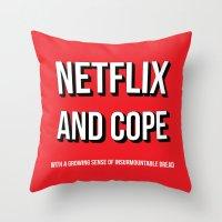 netflix Throw Pillows featuring Netflix and Cope by Matthew Hadley